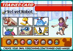 https://pokefarm.com/upload/VelvetRobot/trainercard-VelvetRobot_1_.png